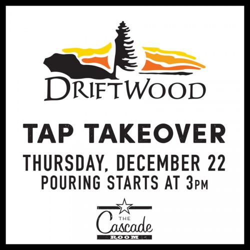 DRIFTWOOD TAP TAKEOVER