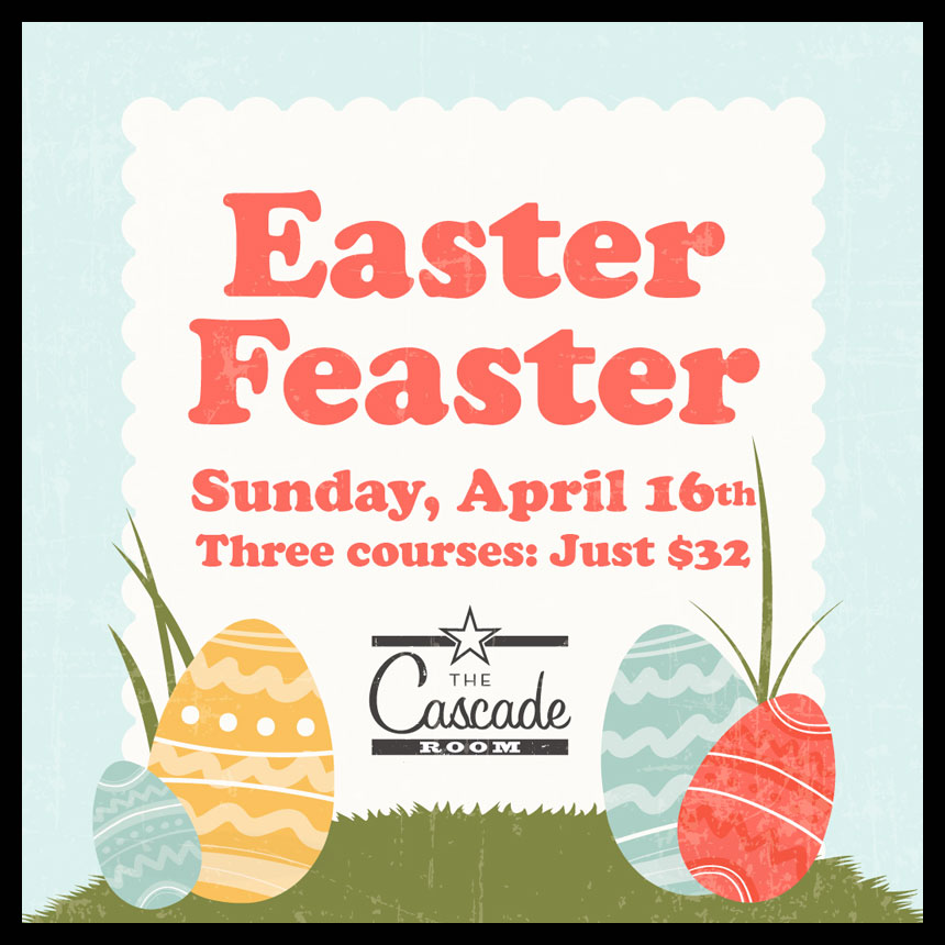 Easter Feaster at The Cascade Room
