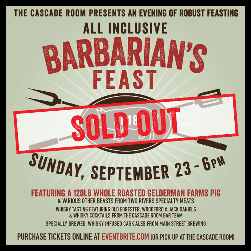 BARBARIAN'S FEAST AT THE CASCADE ROOM