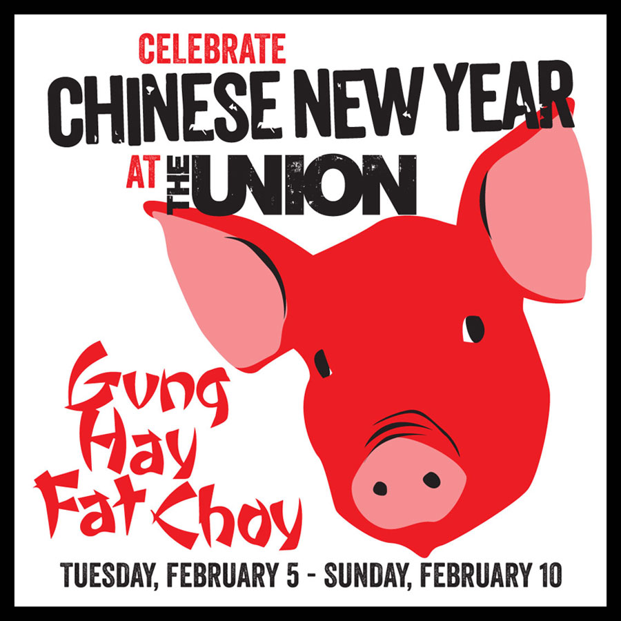 CELEBRATE CHINESE NEW YEAR AT THE UNION