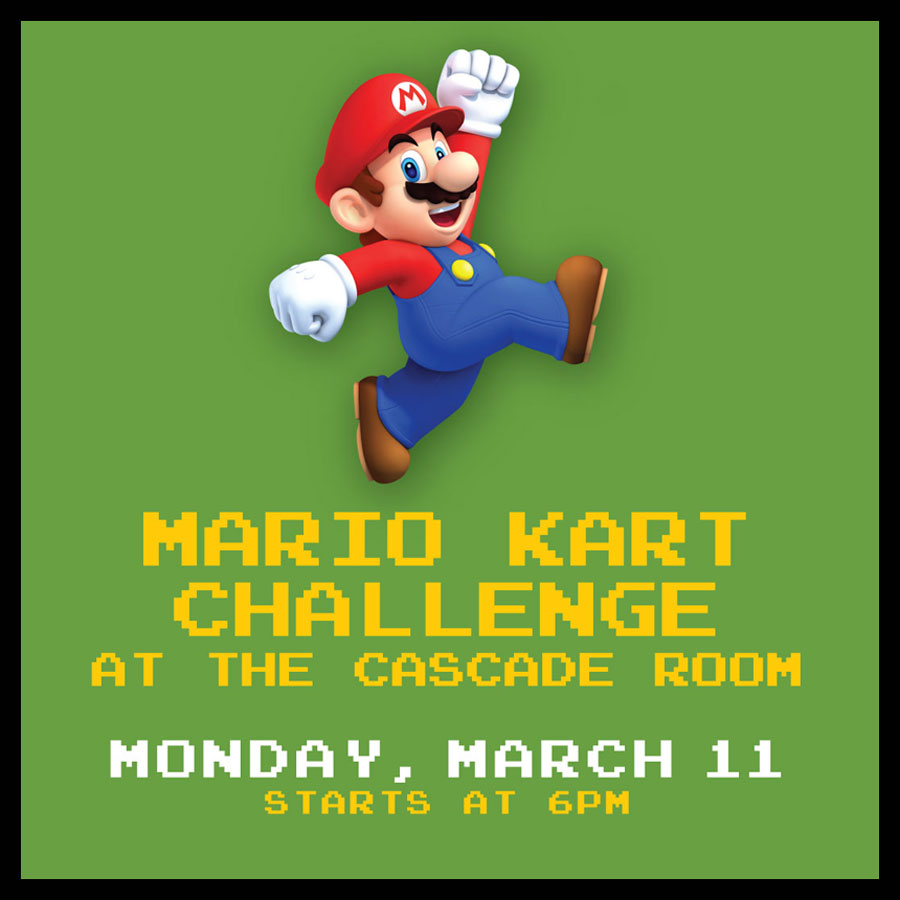 MARIO KART CHALLENGE AT THE CASCADE ROOM