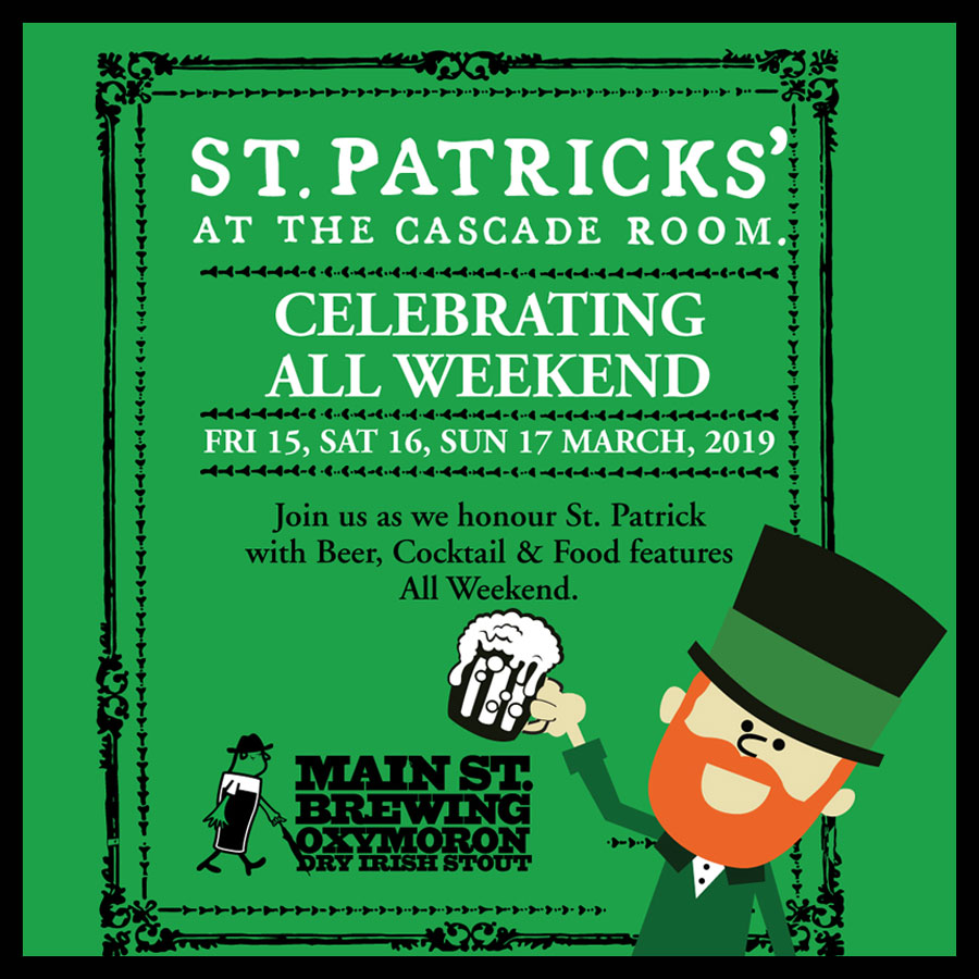 ST. PATRICK'S DAY AT THE CASCADE ROOM