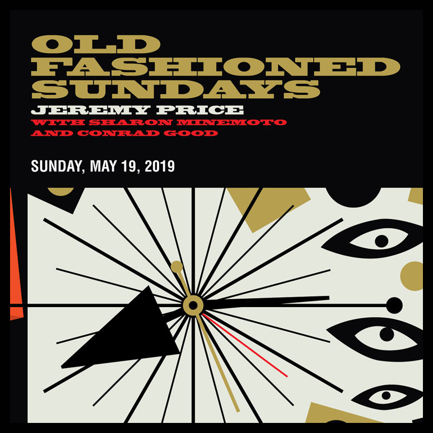 OLD FASHIONED SUNDAYS FEATURING LIVE MUSIC JEREMY PRICE  WITH SHARON MINEMOTO & CONRAD GOOD